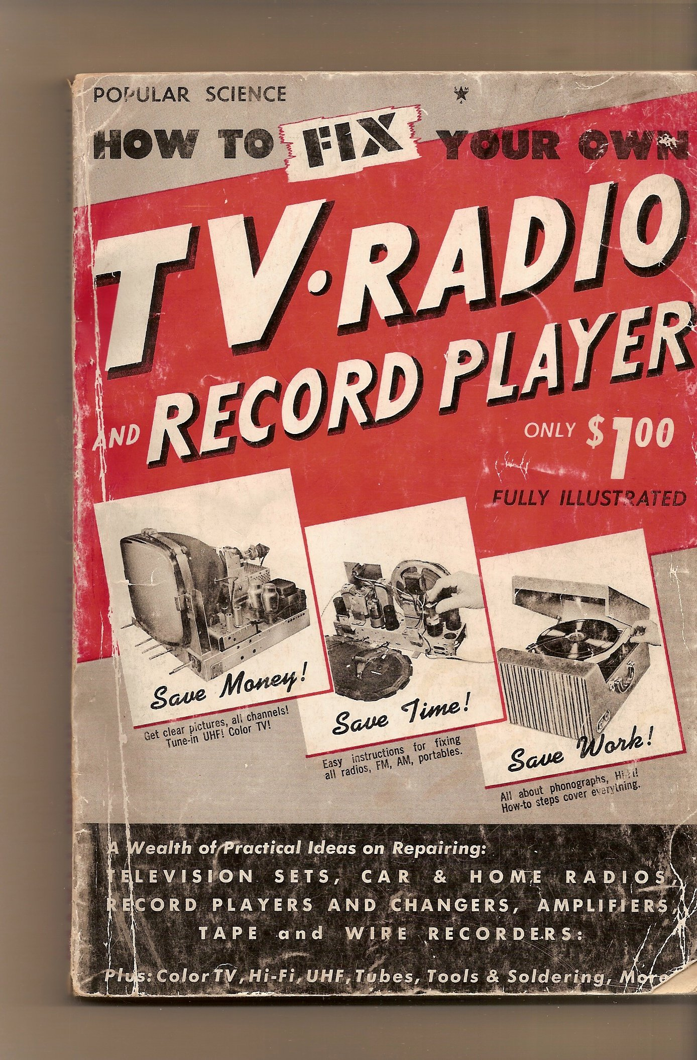 How To Fix Your Own Tv Radio And Record Player Popular Science