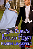 The Duke's Foolish Heart (BookStrand Publishing Mainstream)