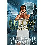 Below the Grave (Vampires of Velum Mortis Book 3)