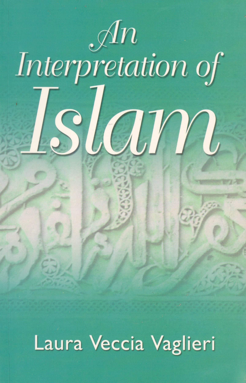 Image result for AN INTERPRETATION OF ISLAM