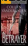 Betrayer (Hidden: Soulhunter Book 2)