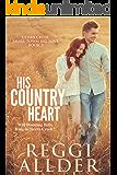 His Country Heart (Sierra Creek Series Book 2)