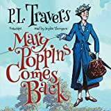 Mary Poppins Comes Back: Mary Poppins, Book 2