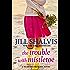 The Trouble With Mistletoe: Heartbreaker Bay Book 2