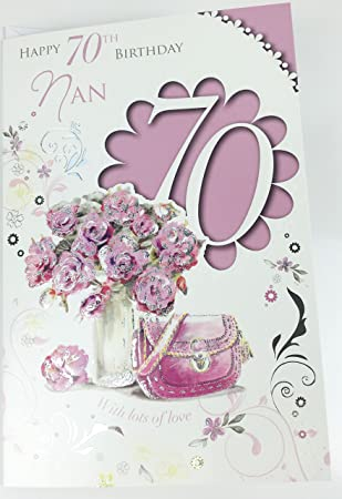 Nan 70th Birthday Card Large Greeting For Age 70 Female Amazoncouk Office Products