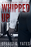 Whipped Up (Paul Chaise Book 2)