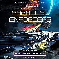 Parallel Enforcers: Mission 7: Black Ocean: Astral Prime