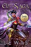 Elf Saga, Book 1: Doomsday (Part 1)