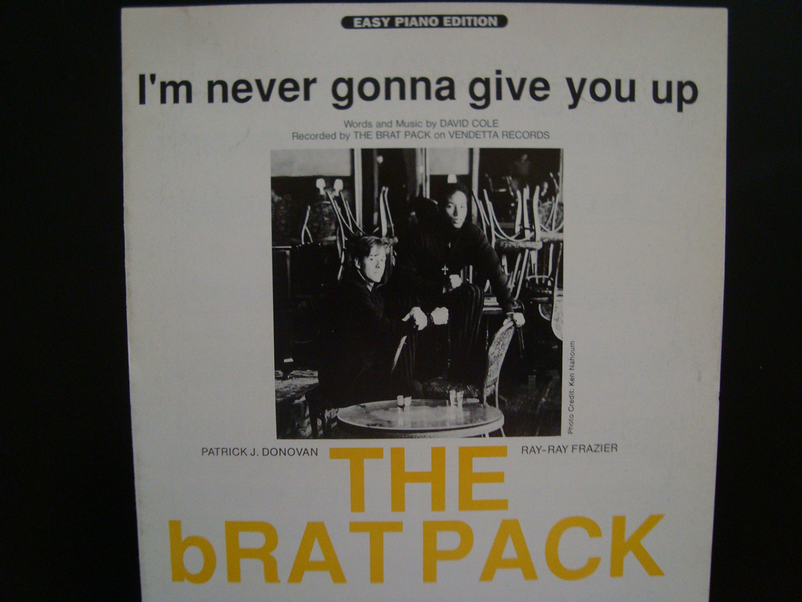 Im Never Gonna Give You Up The Brat Pack Easy Piano