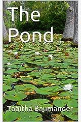 The Pond Kindle Edition
