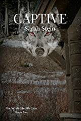 Captive (The White Stealth Clan Book 2) Kindle Edition