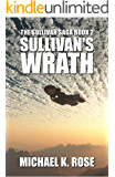 Sullivan's Wrath (The Sullivan Saga Book 2)