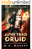 Junkyard Druid: A New Adult Urban Fantasy Novel (The Colin McCool Paranormal Suspense Series Book 1)