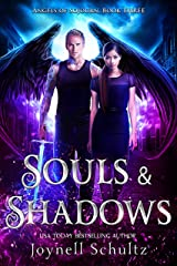 Souls & Shadows: Angels of Sojourn, Book Three Kindle Edition