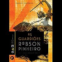 Os guardiões (Trilogia os filhos da luz Livro 2)