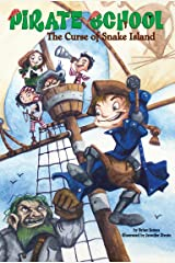The Curse of Snake Island #1 (Pirate School) Kindle Edition