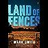 Land of Fences (Wilder Trilogy)