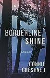 Borderline Shine: A Memoir