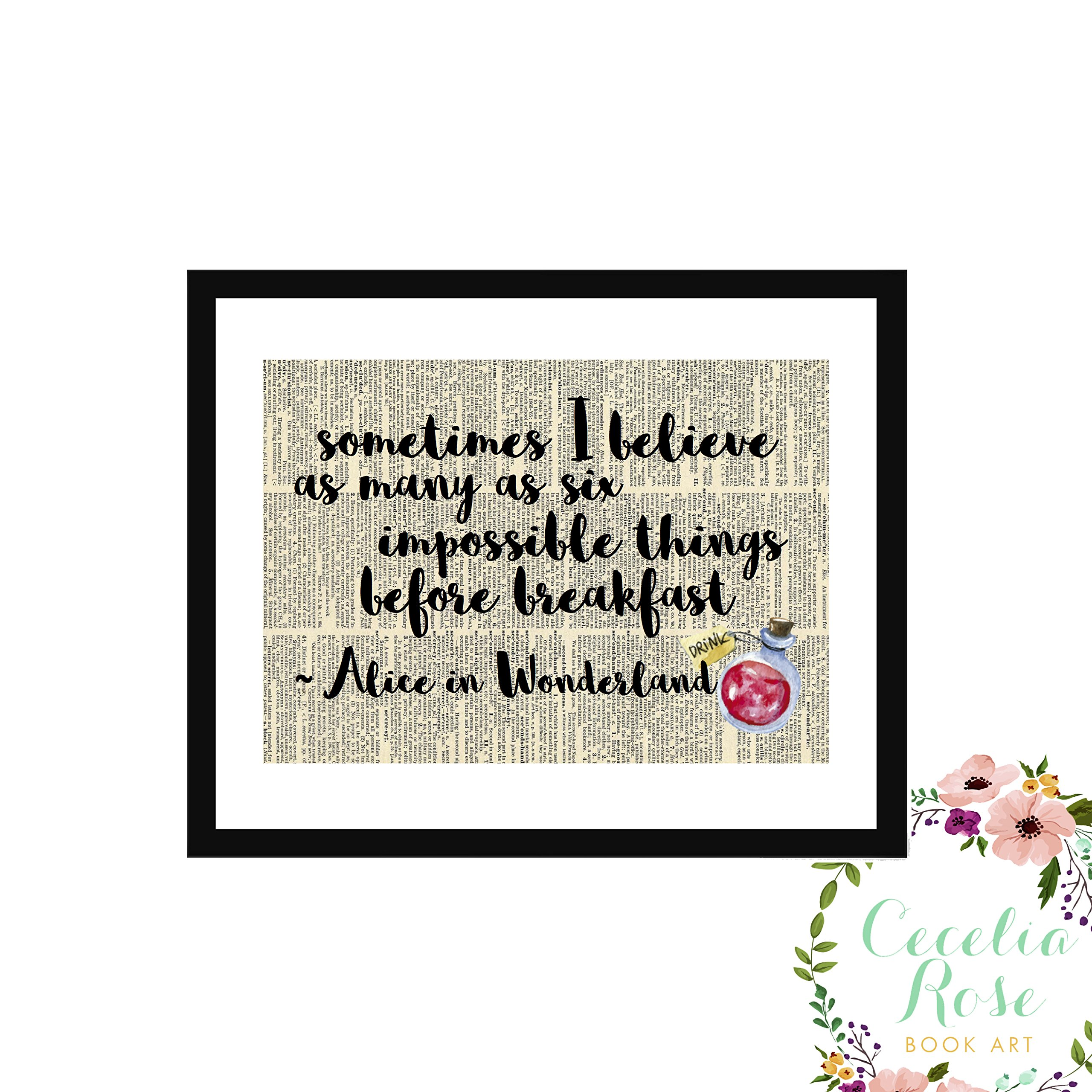 Sometimes I Believe As Many As Six Impossible Things Before Breakfast Alice In Wonderland Farmhouse Inspirational Quote Upcycled Vintage Book Page Unframed