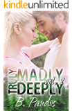 Truly Madly Deeply Vol. 1