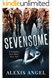 Sevensome: A Forbidden Snow White Fairy Tale