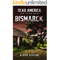 Dead America - Bismarck Pt. 2 (Dead America - The Third Week Book 8)
