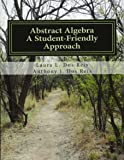 Abstract Algebra: A Student-friendly Approach