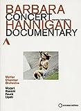 Barbara Hannigan:Concert [Barbara Hannigan; Mahler Chamber Orchestra] [ACCENTUS MUSIC: DVD] [2015]