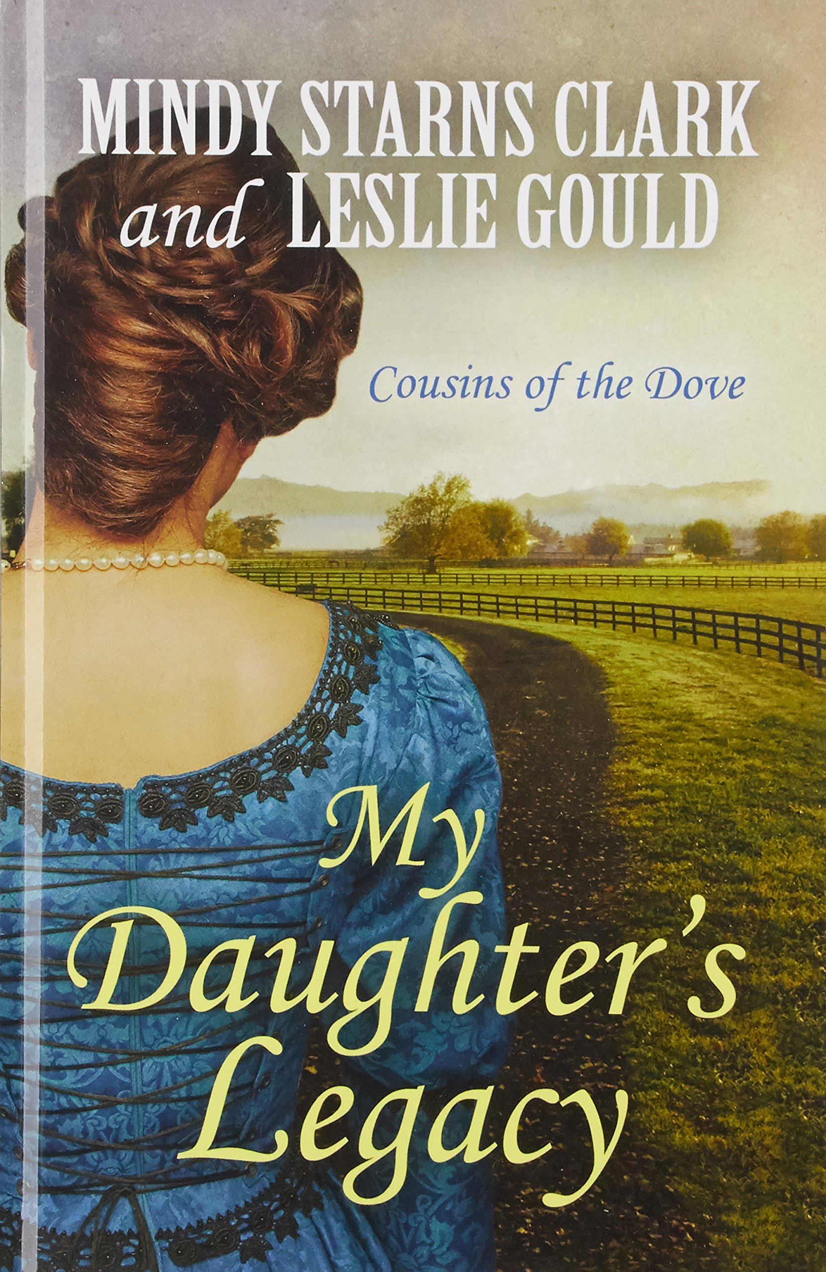 My Daughter's Legacy (Cousins of the Dove) ebook