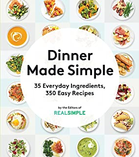 dinner made simple 35 everyday ingredients 350 easy recipes