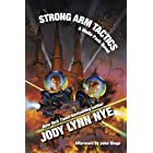 Strong Arm Tactics (Wolfe Pack Book 1)