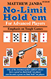 No-Limit Hold 'em For Advanced Players: Emphasis on Tough Games (English Edition)