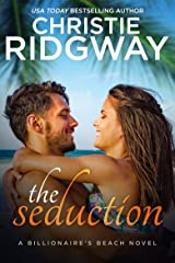 The Seduction (Billionaire's Beach Book 5) Kindle Edition