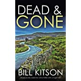 DEAD & GONE an absolutely addictive crime thriller with a huge twist (DI MIKE NASH SERIES Book 8)