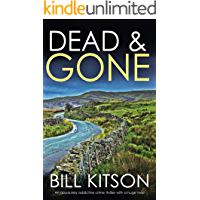 DEAD & GONE an absolutely addictive crime thriller with a huge twist (Detective Mike Nash Thriller Book 8)