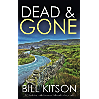 DEAD & GONE an absolutely addictive crime thriller with a huge twist (Detective Mike Nash Thriller Book 8) (English Edition)