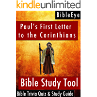 Paul's First Letter to the Corinthians: Bible Trivia Quiz & Study Guide (BibleEye Bible Trivia Quizzes & Study Guides… book cover