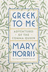 Greek to Me: Adventures of the Comma Queen Kindle Edition