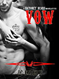 Vow (Bayonet Scars)