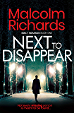 Next To Disappear: A gripping and suspenseful mystery thriller (The Emily Swanson Series Book 1)