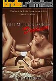 Meu melhor amigo, devasso: A virgem e o devasso #2 (Portuguese Edition)