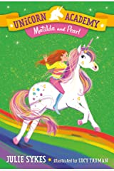 Unicorn Academy #9: Matilda and Pearl Kindle Edition