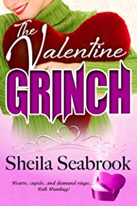 The Valentine Grinch: Humorous Romantic Women's Fiction (Caught Between)