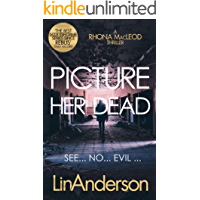 Picture Her Dead (Forensic Scientist Rhona MacLeod Book 8) (English Edition)