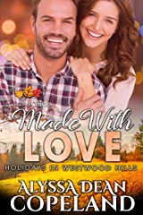 Made with Love: Holidays in Westwood Hills Kindle Edition