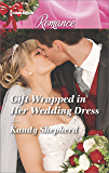 Gift-Wrapped in Her Wedding Dress (Sydney Brides)