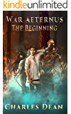 War Aeternus: The Beginning