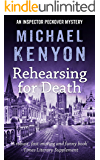 Rehearsing For Death (An Inspector Peckover Mystery Book 7)