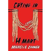Crying in H Mart: A Memoir