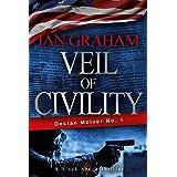 Veil of Civility: A Declan McIver Novel (Black Shuck Thriller Series Book 1)